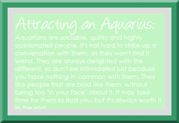 aquarius match making Aquarius people believe in making unique things they are innovative and real they are strong and bold individuals hence other people don't mind following them.
