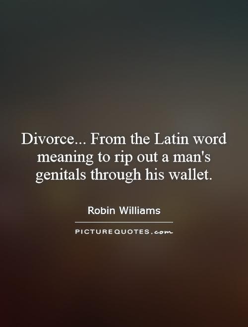 Quotes To Get Through Divorce Quotesgram