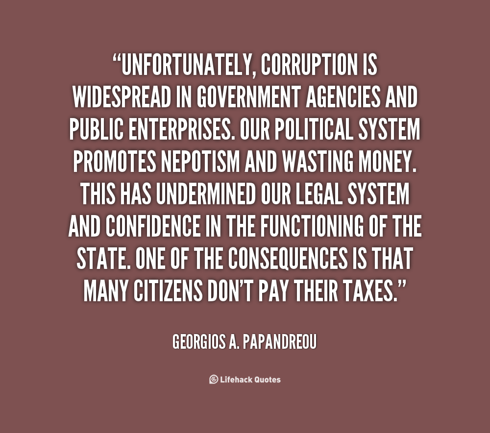 Quotes About Corruption: Corrupt Government Quotes. QuotesGram