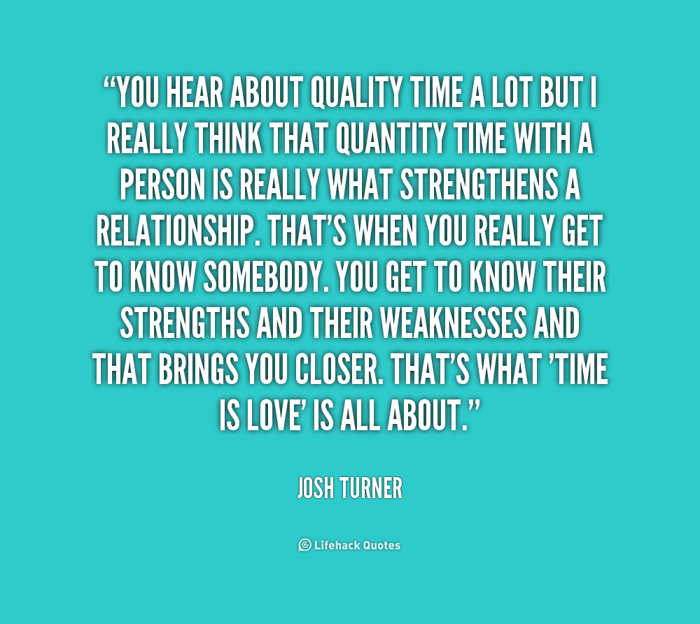 Quality Time Quotes