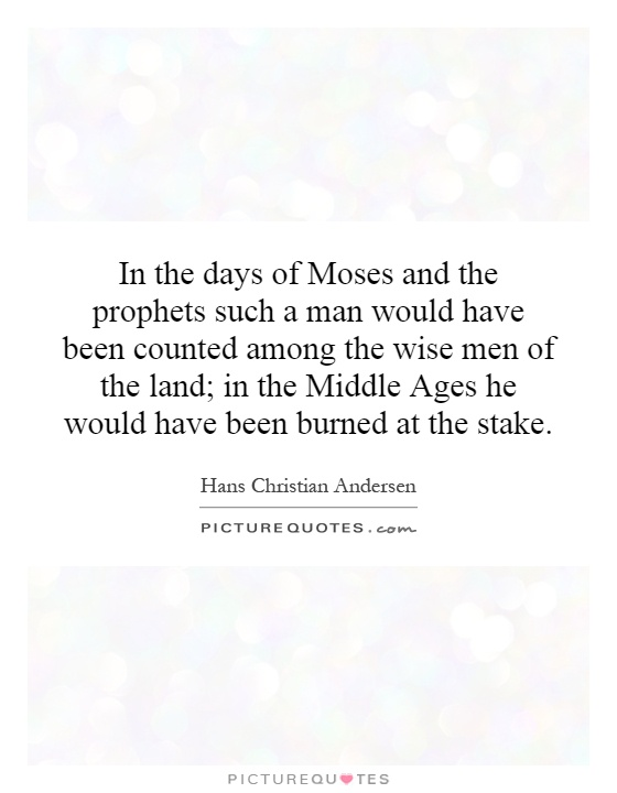 the life of the prophet moses Dating moses' life and the precise date throughout the christian new testament moses is cited more than any other old testament prophet or figure moses is seen.
