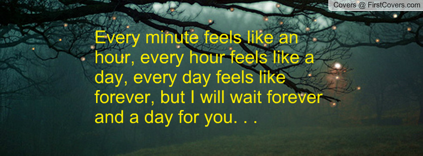 I Will Wait Forever Quotes. QuotesGram