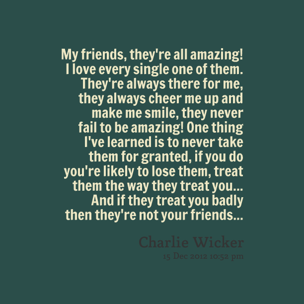 You Are An Amazing Friend Quotes Quotesgram