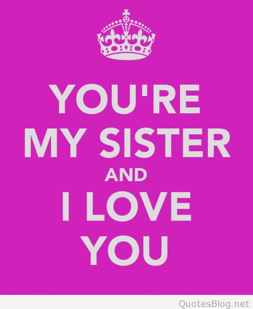 Love You Sis Hawa: My Sister Quotes And Sayings. QuotesGram