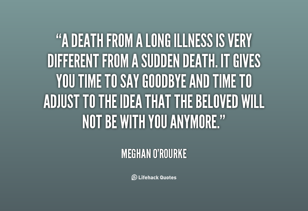 Quotes About Death Of A Friend Quotesgram: Unexpected Death Quotes. QuotesGram