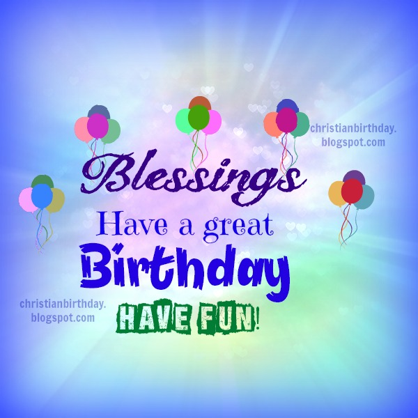 Happy Birthday Blessing Quotes Images: Birthday Blessings Christian Quotes. QuotesGram