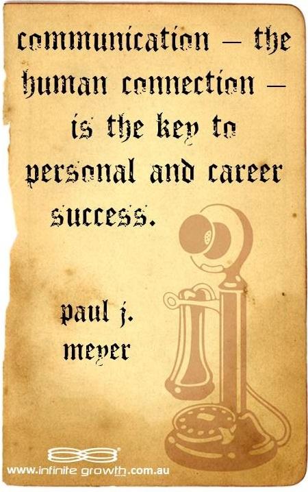 connection human quotes personal communication success quotesgram language key meyer paul career leadership james