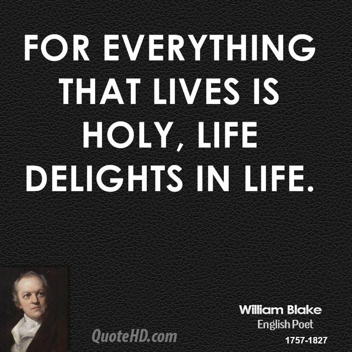 William Blake Love Quotes: Holy Life Quotes. QuotesGram
