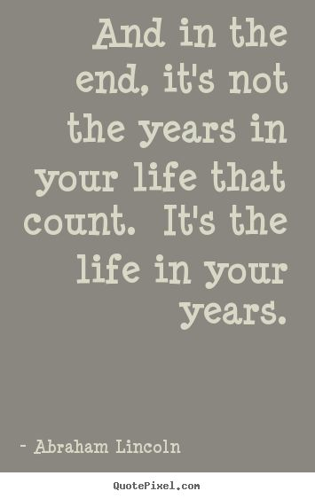 Quotable Lincoln The Life In Your Years Journal