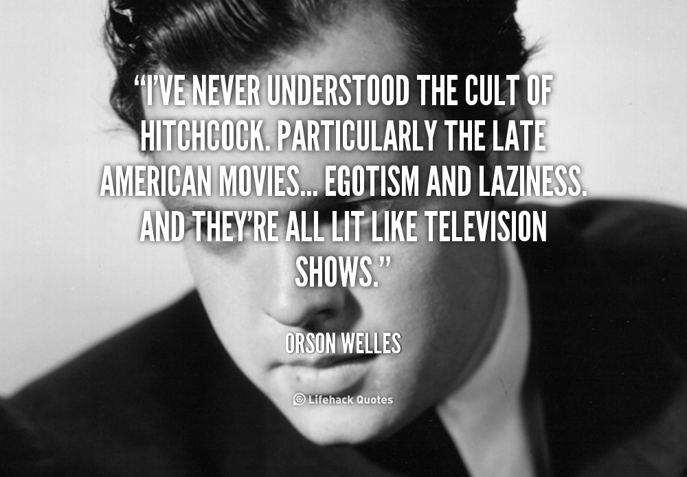 Quotes By Orson Welles. QuotesGram