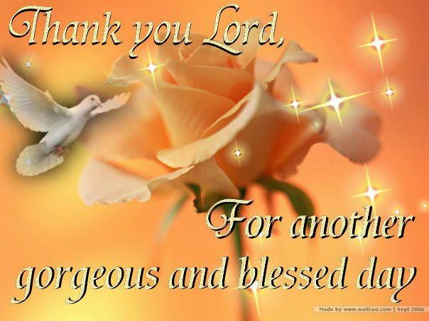 Thank You Lord For Another Day Quotes. QuotesGram