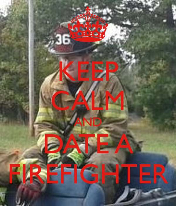 The Truths about Dating a Firefighter