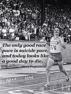 Tom Brady Website >> Steve Prefontaine Running Quotes. QuotesGram