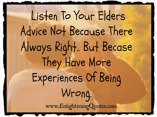 Quotes About Learning From Elders. QuotesGram