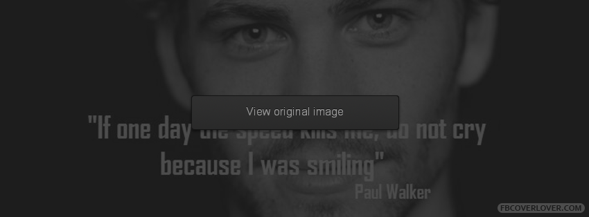 Paul Walker S Best Quote: Famous Quotes By Paul Walker. QuotesGram