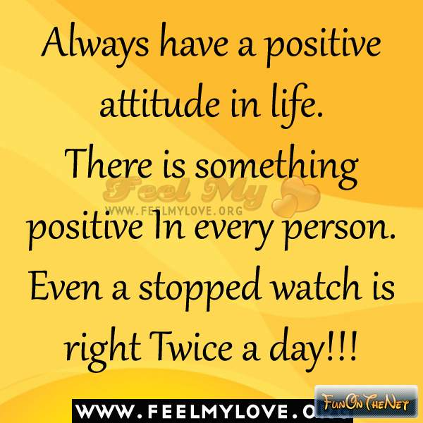 Always Keep Positive Attitude Quotes: Good Morning Everyone Quotes. QuotesGram