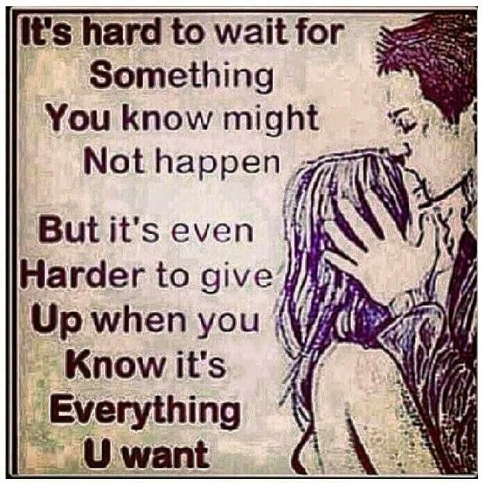 Waiting For The Right One Quotes. QuotesGram