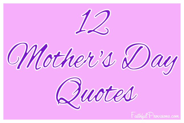 Wifes Saying On Mothers Day Sayings: Mothers Day Christian Quotes. QuotesGram