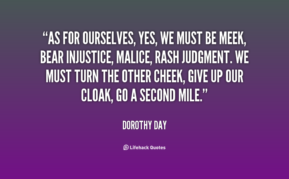 Justice And Mercy Quotes: Dorothy Day Quotes Justice. QuotesGram