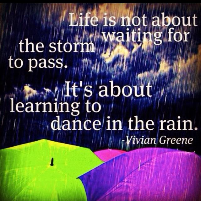 Dancing In The Rain Quotes. QuotesGram