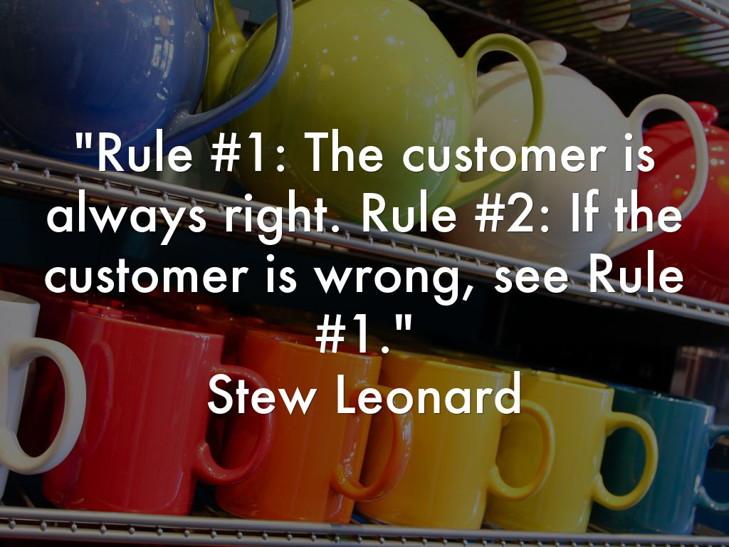 customer is always right quotes quotesgram customer always right quote follow us