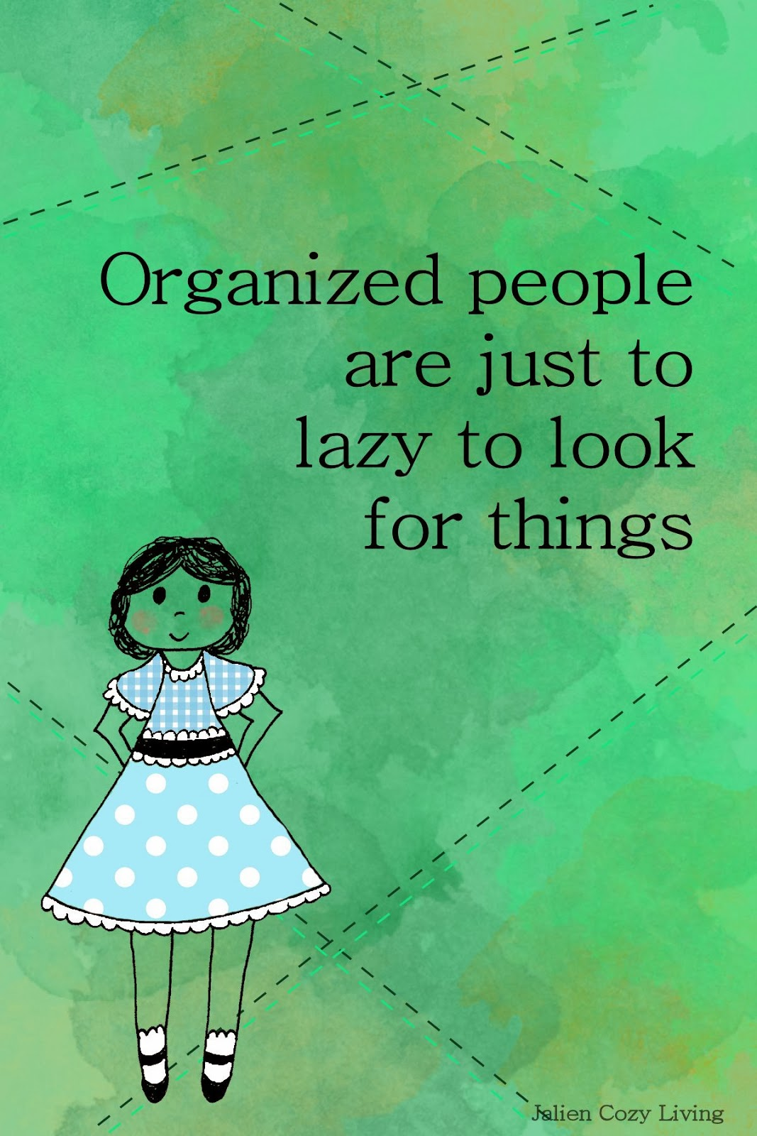 Quotes For Organized People Quotesgram