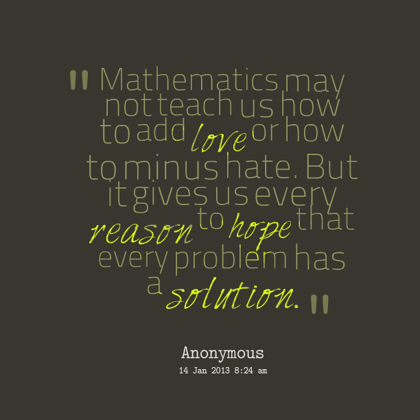 Quotes About Hating Math: Math Love Quotes. QuotesGram