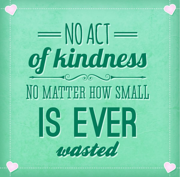 Acts Of Kindness Quotes: Simple Acts Of Kindness Quotes. QuotesGram