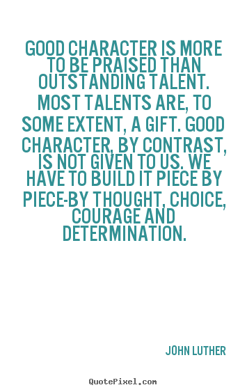 Good Inspirational Quotes: Inspirational Quotes About Good Character. QuotesGram