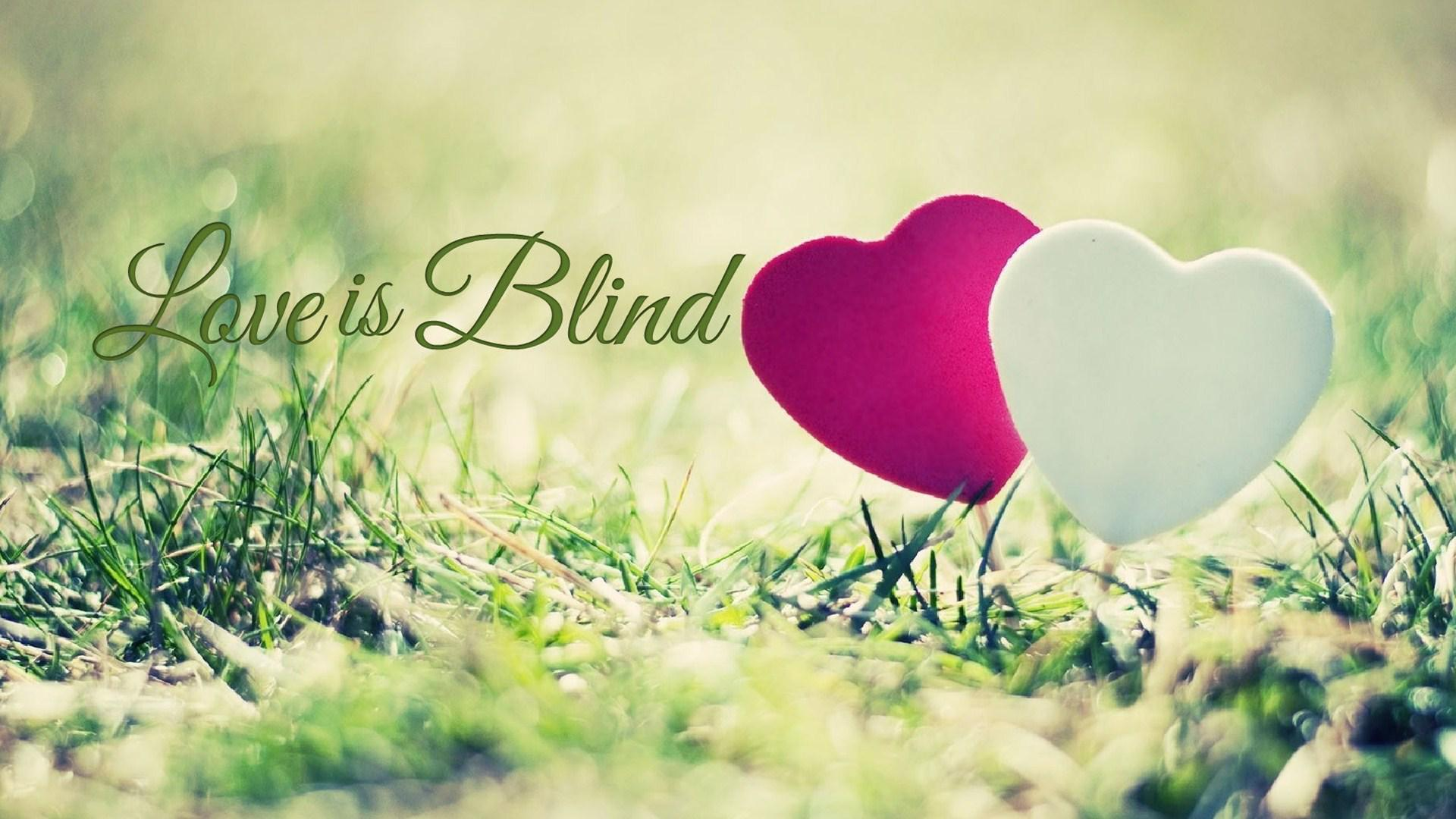 Love Is Blind Quotes. QuotesGram