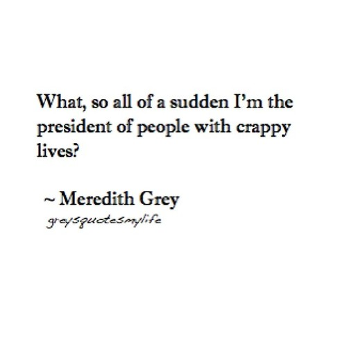I Love You Quotes: Meredith Grey Quotes On Life. QuotesGram