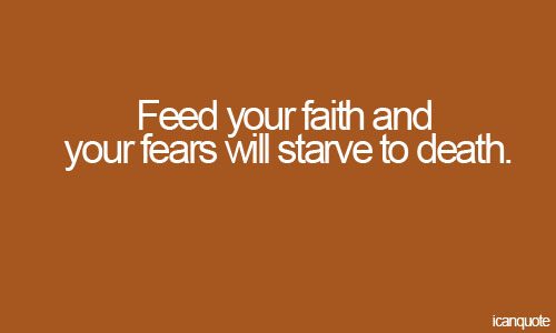 Fear And Faith Quotes. QuotesGram