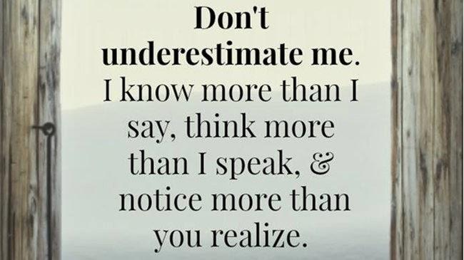 Underestimate Quotes. QuotesGram