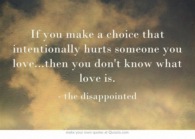 Quotes For Being Hurt By Someone You Love: Intentionally Hurting Someone Quotes. QuotesGram