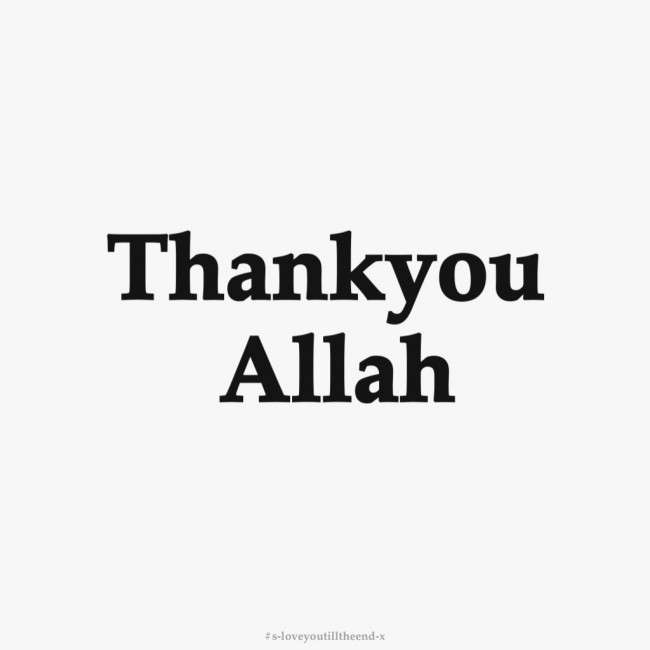 Thank You Allah For Everything Quotes: Quotes Thank You Allah. QuotesGram