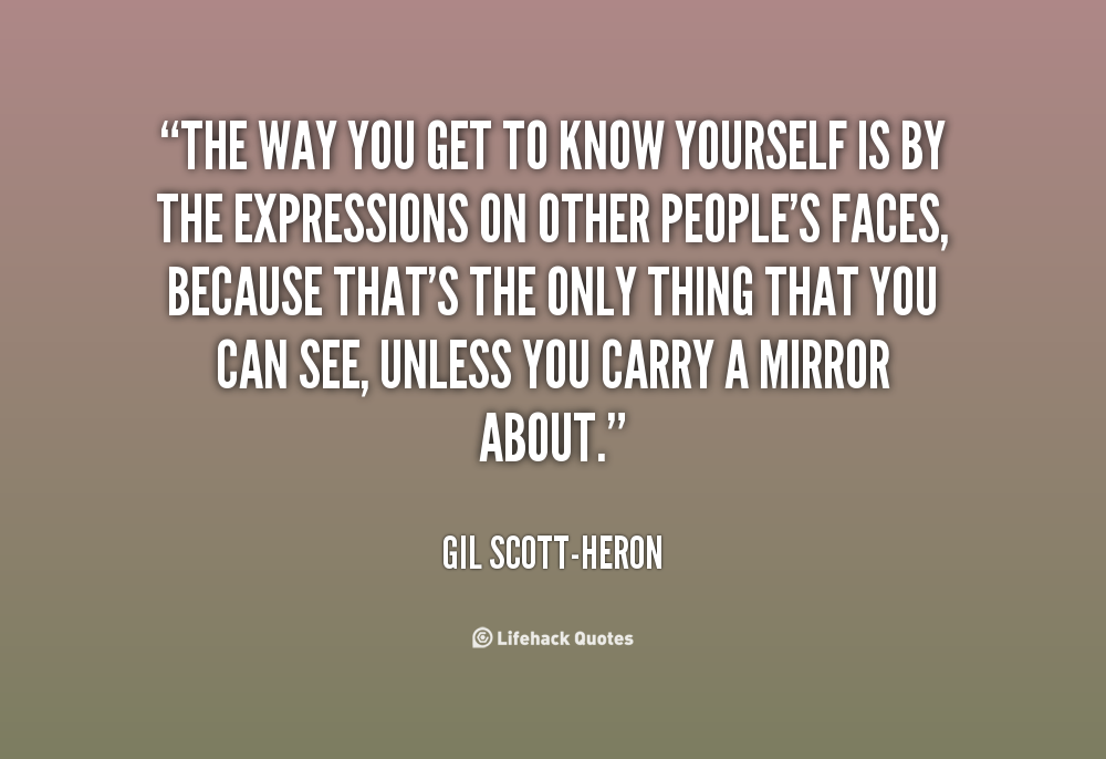 Know Yourself Quotes Quotesgram