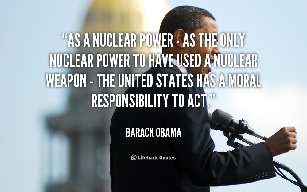 Obama On Nuclear Weapons Quotes. QuotesGram