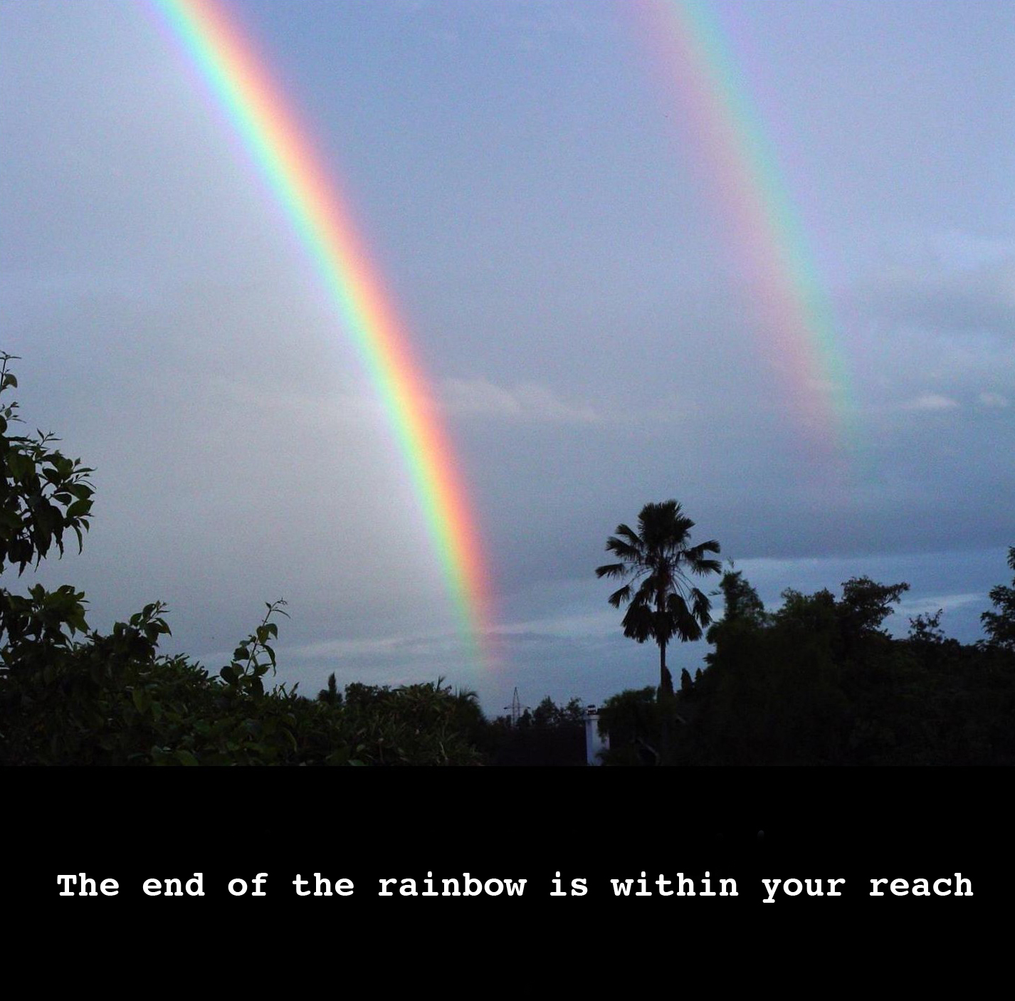 Inspirational Quotes About Positive: End Of The Rainbow Quotes. QuotesGram