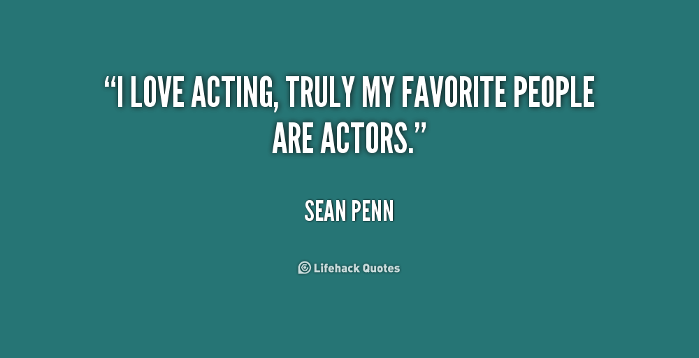 acting quotes quotesgram