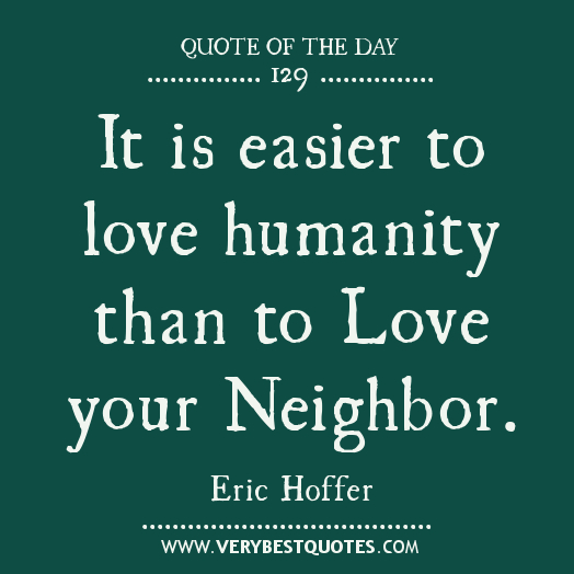 Best Part Of The Day Quotes: Best Neighbor Quotes. QuotesGram
