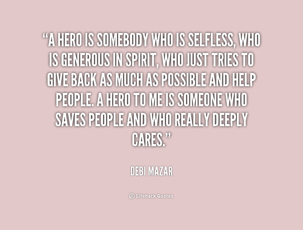 Quotes About Being Selfless. QuotesGram