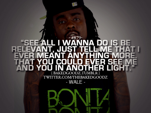 wale love quotes - photo #5