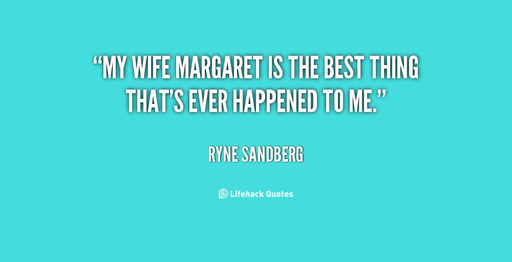 Best Wife Ever Quotes. QuotesGram