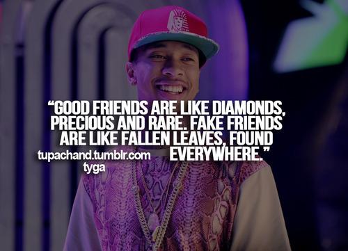ture friends are like diamonds precious and rare fake friends are like autmn leaves found everywhere