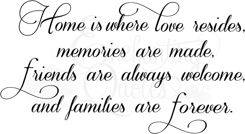 Love Quotes Family Home Quotesgram