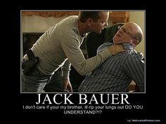 Jack Bauer Chloe Meme Jack Bauer Quotes. Quo...