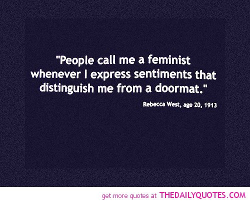 Rebecca west feminism quotes