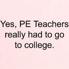 Funny Physical Education Quotes. QuotesGram