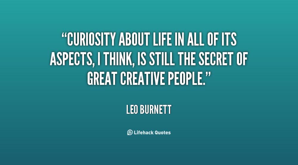 Quotes About Curiosity Quotesgram