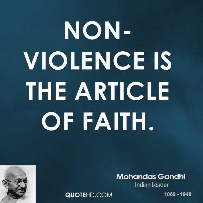essay on non violence of gandhi The very mention of the term 'non-violence' evokes memories of mahatma gandhi and india's freedom struggle non-violence is a policy of using peaceful methods, as opposed to forceful methods, to bring about political or social change.